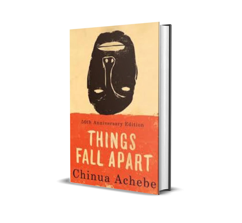 Things fall apart – chinua achebe