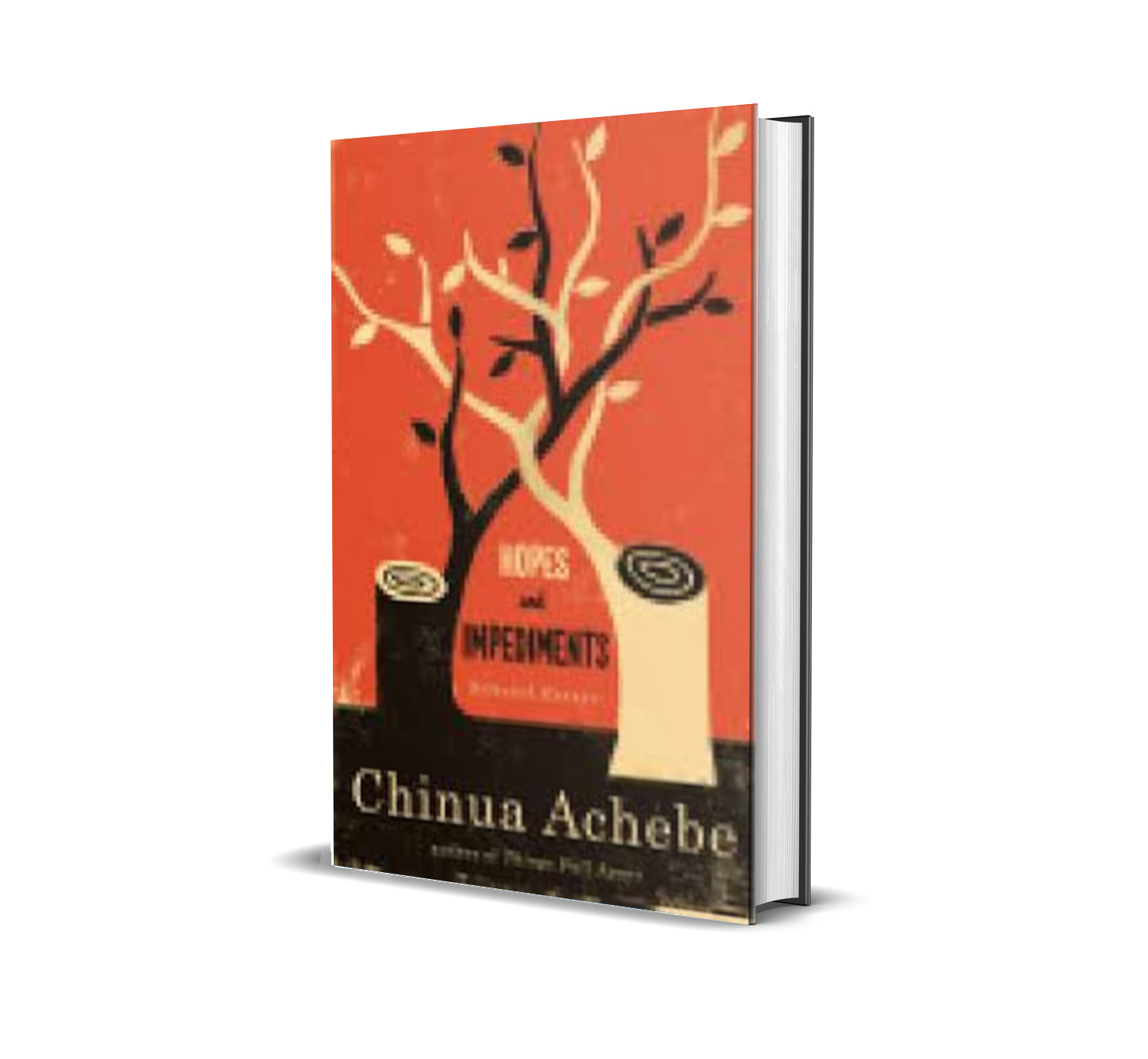 HOPES AND IMPEDIMENTS- chinua achebe