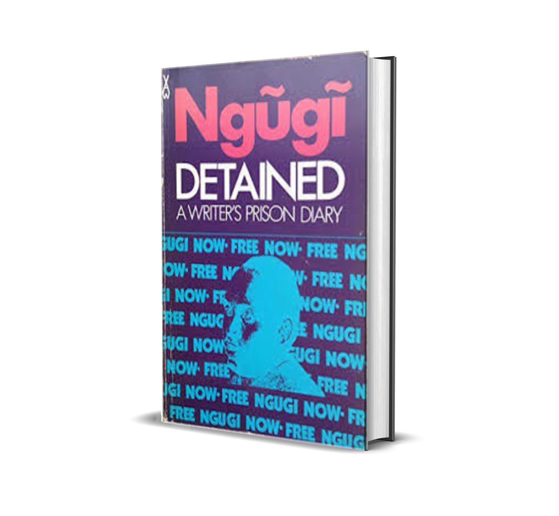 Detained- ngugi wa thiongo