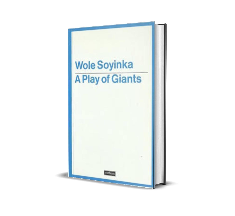 A play of giants- wole soyinka
