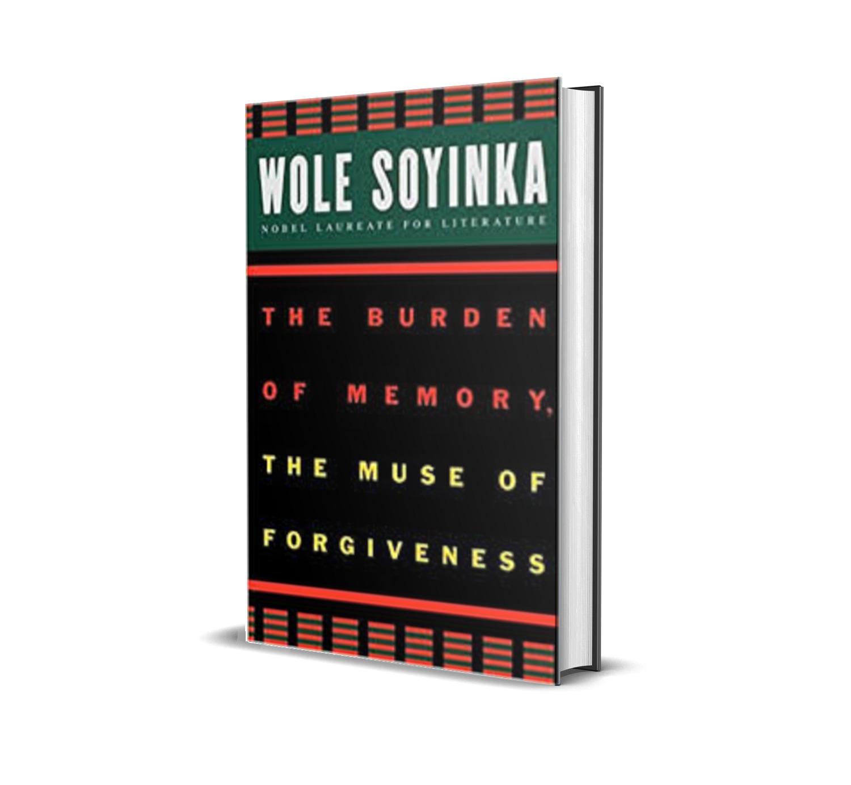 burden of memory- wole soyinka