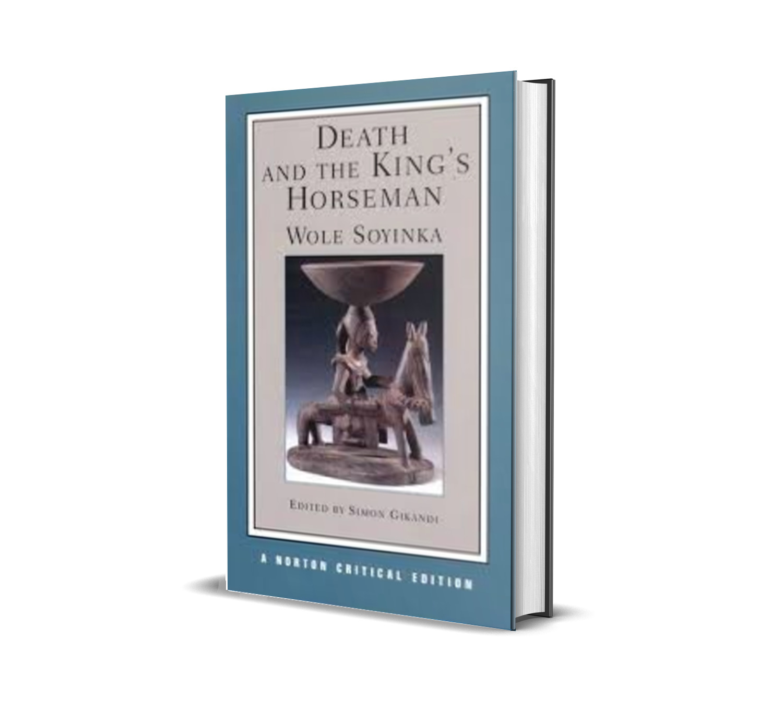 Death and the king's horseman - wole soyinka