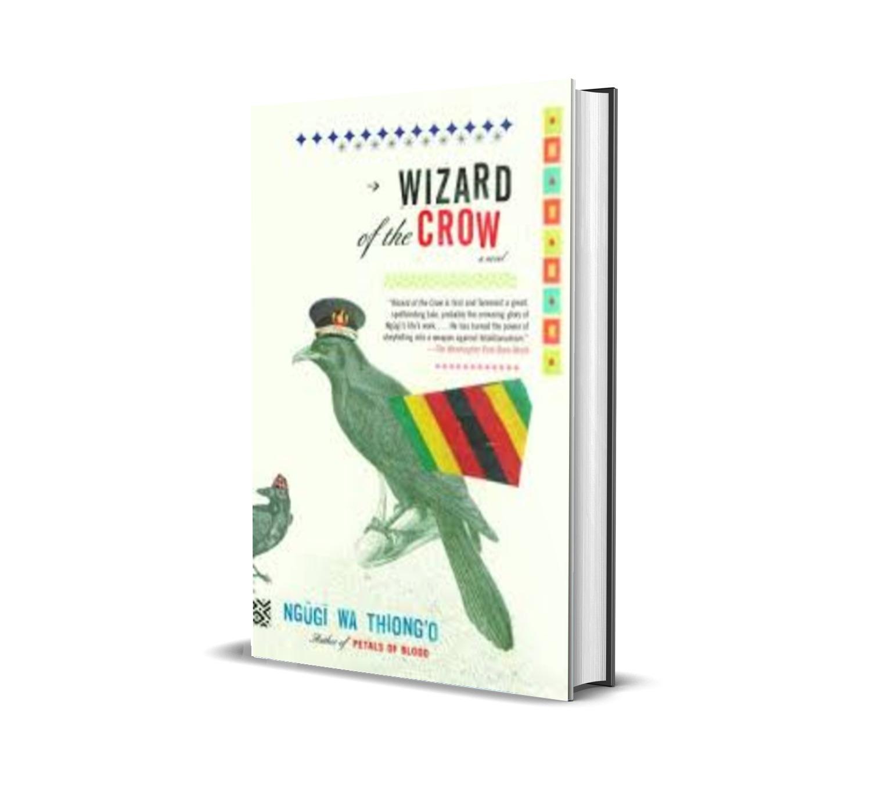 wizard of the crow - ngugi wa thiong'o