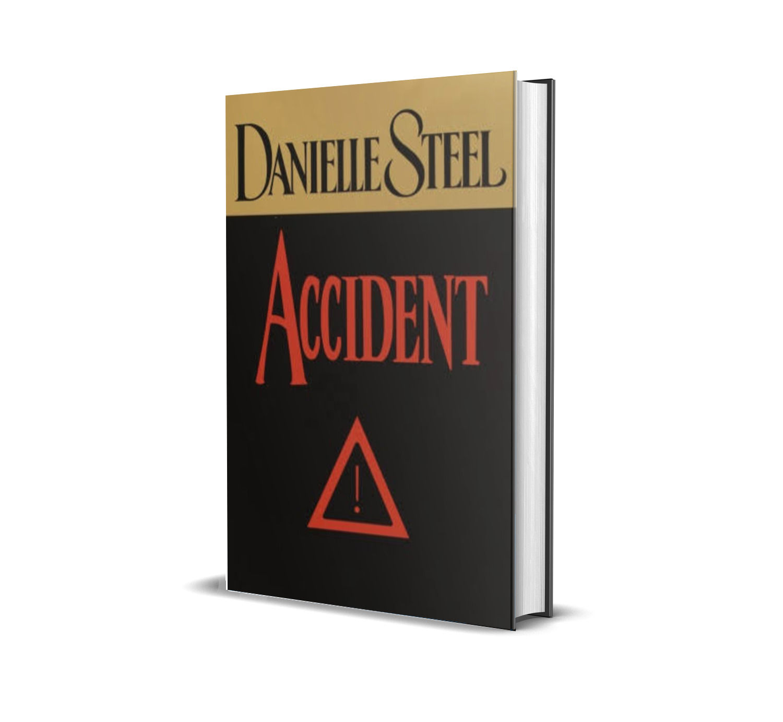 ACCIDENT DANIELLE STEEL