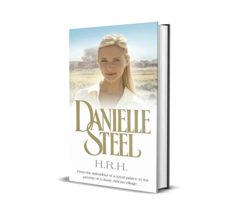H. R. H DANIELLE STEEL