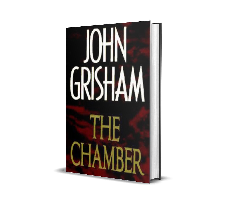 THE CHAMBER JOHN GRISHAM