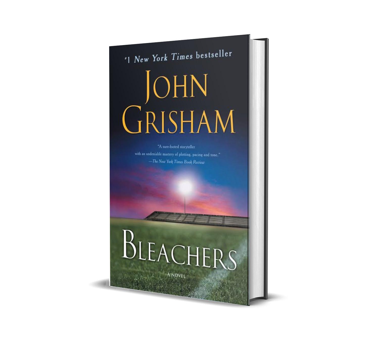 BLEACHERS- JOHN GRISHAM