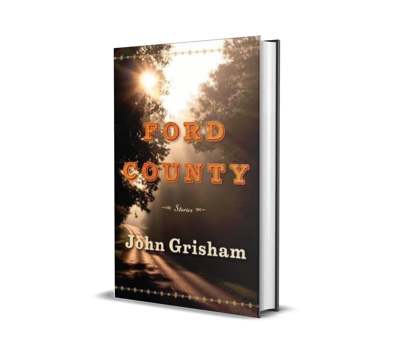 FORD COUNTY STORIES- JOHN GRISHAM