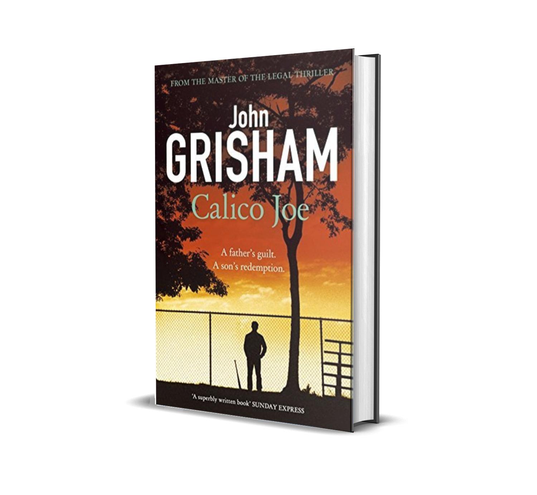 CALICO JOE- JOHN GRISHAM