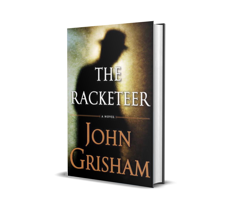 THE RACKETEER- JOHN GRISHAM