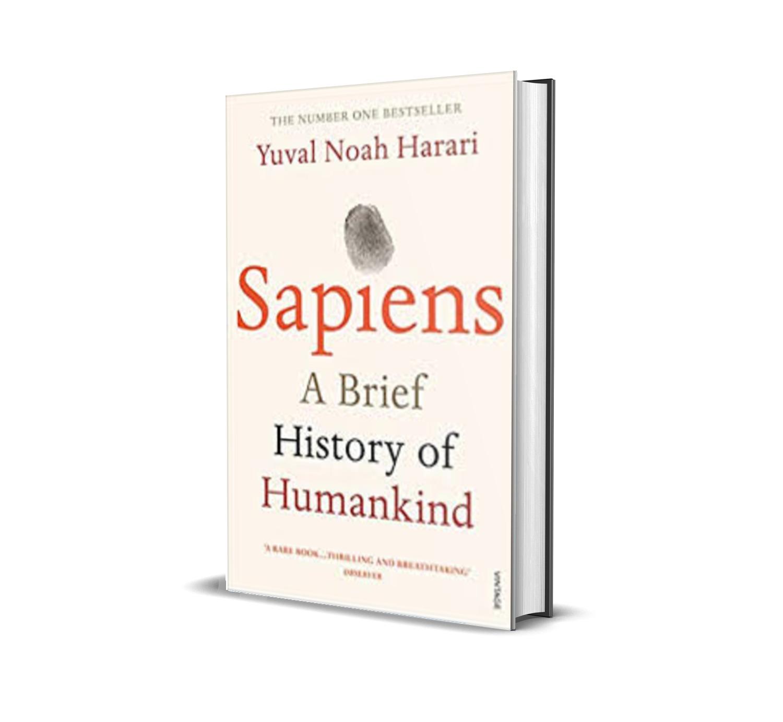Sapiens:A brief history of Humankind -Yuval Noah Harari
