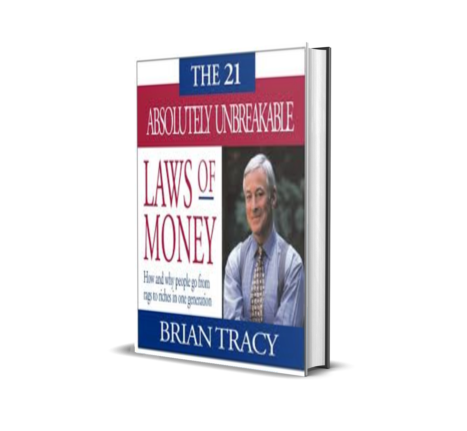the 21 absolutely unbreakable laws of money-brian tracy