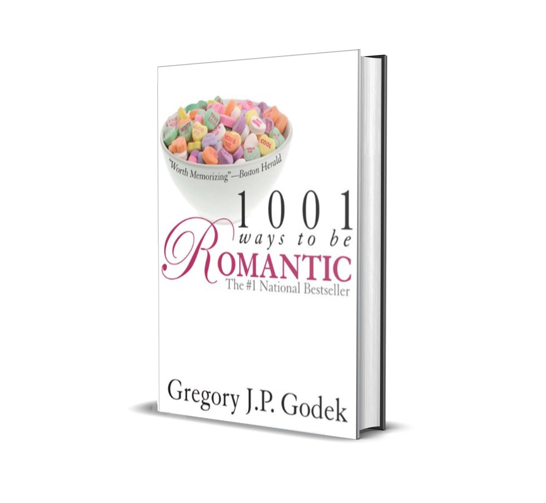 1001 WAYS TO BE ROMANTIC-Gregory Godek