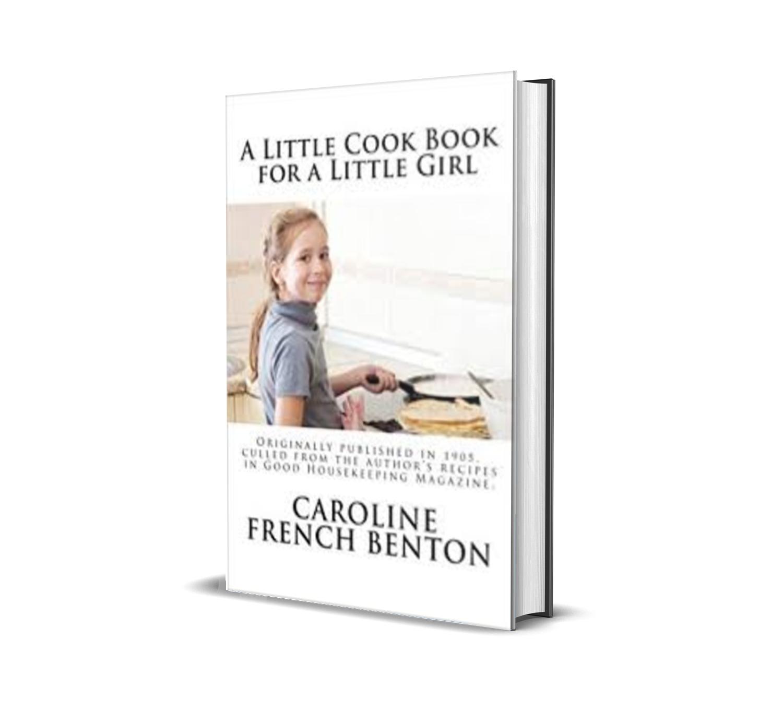 A little cookbook for a little girl- caroline french