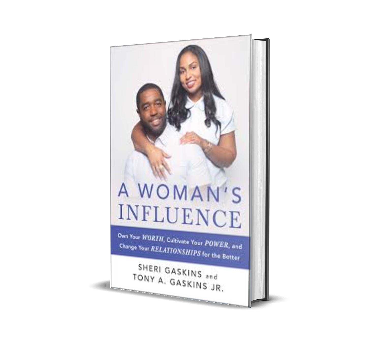 A woman's influence-Tony Gaskins