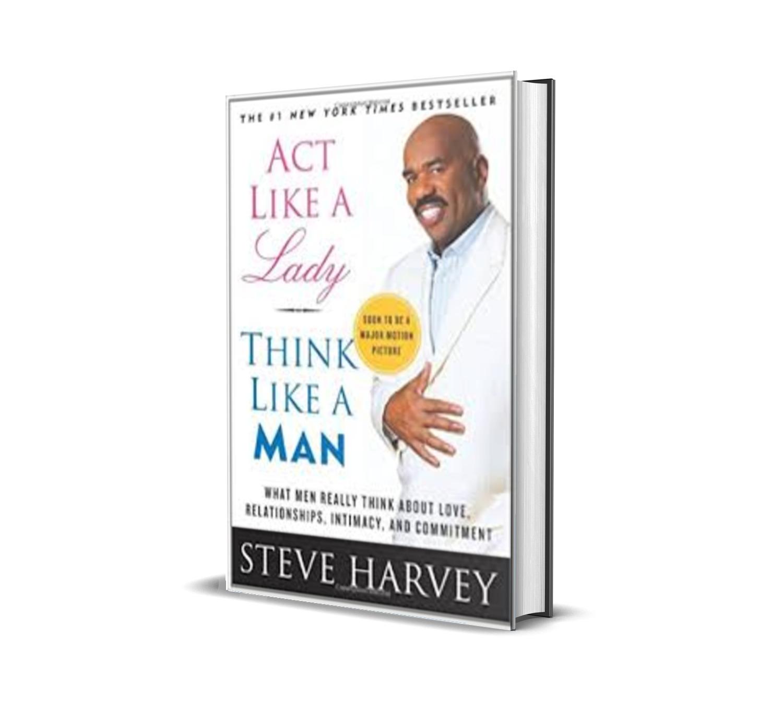 Act like a lady,Think like a man-steve harvey