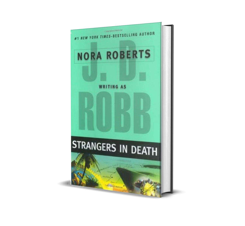STRANGERS IN DEATH NORA ROBERTS