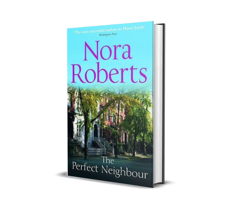 THE PERFECT NEIGHBOR NORA ROBERTS