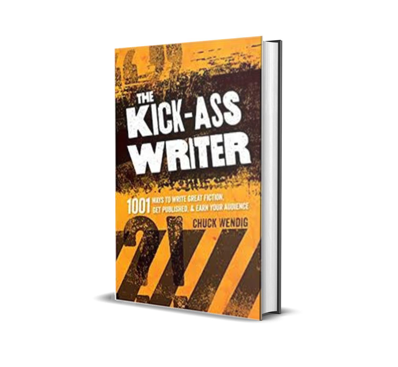The Kick-Ass Writer- Chuck Wendig