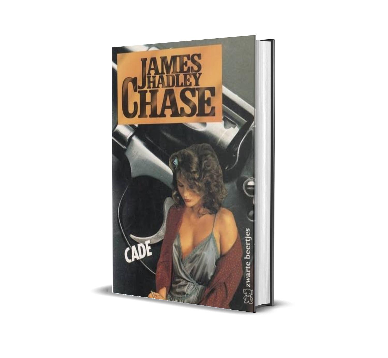 CADE JAMES HADLEY CHASE