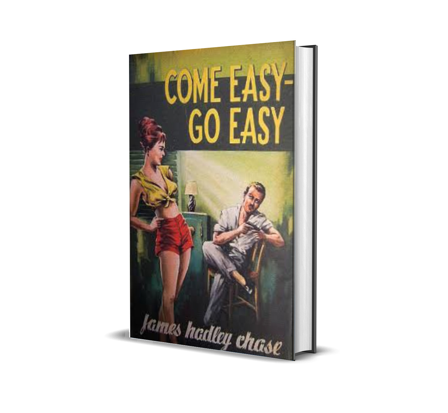 COME EASY GO EASY JAMES HADLEY CHASE