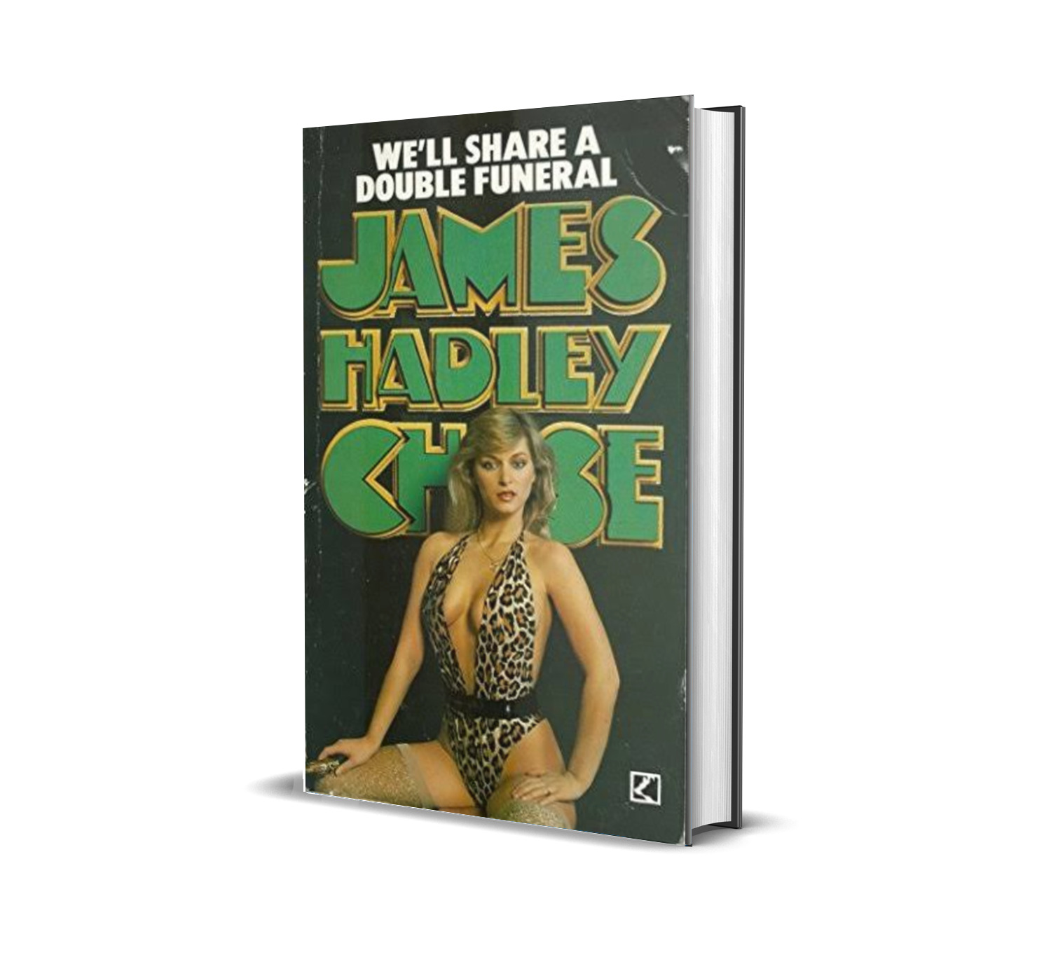 WE'LL SHARE A DOUBLE FUNERAL JAMES HADLEY CHASE