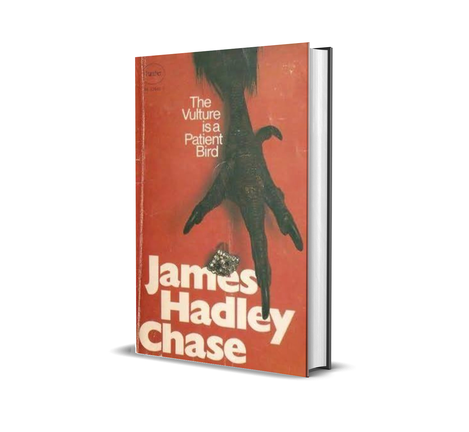THE VULTURE IS A PATIENT BIRD JAMES HADLEY CHASE