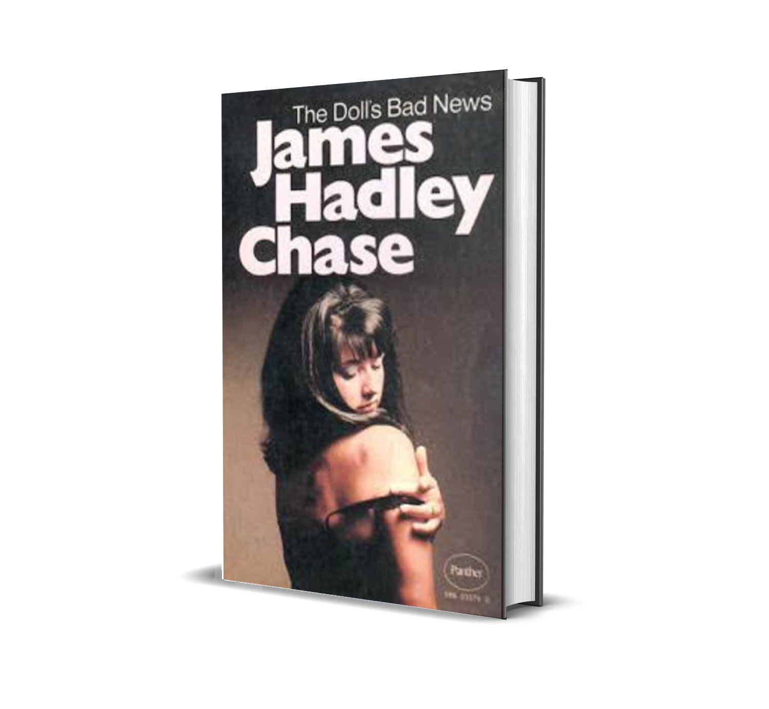 THE DOLL'S BAD NEWS JAMES HADLEY CHASE
