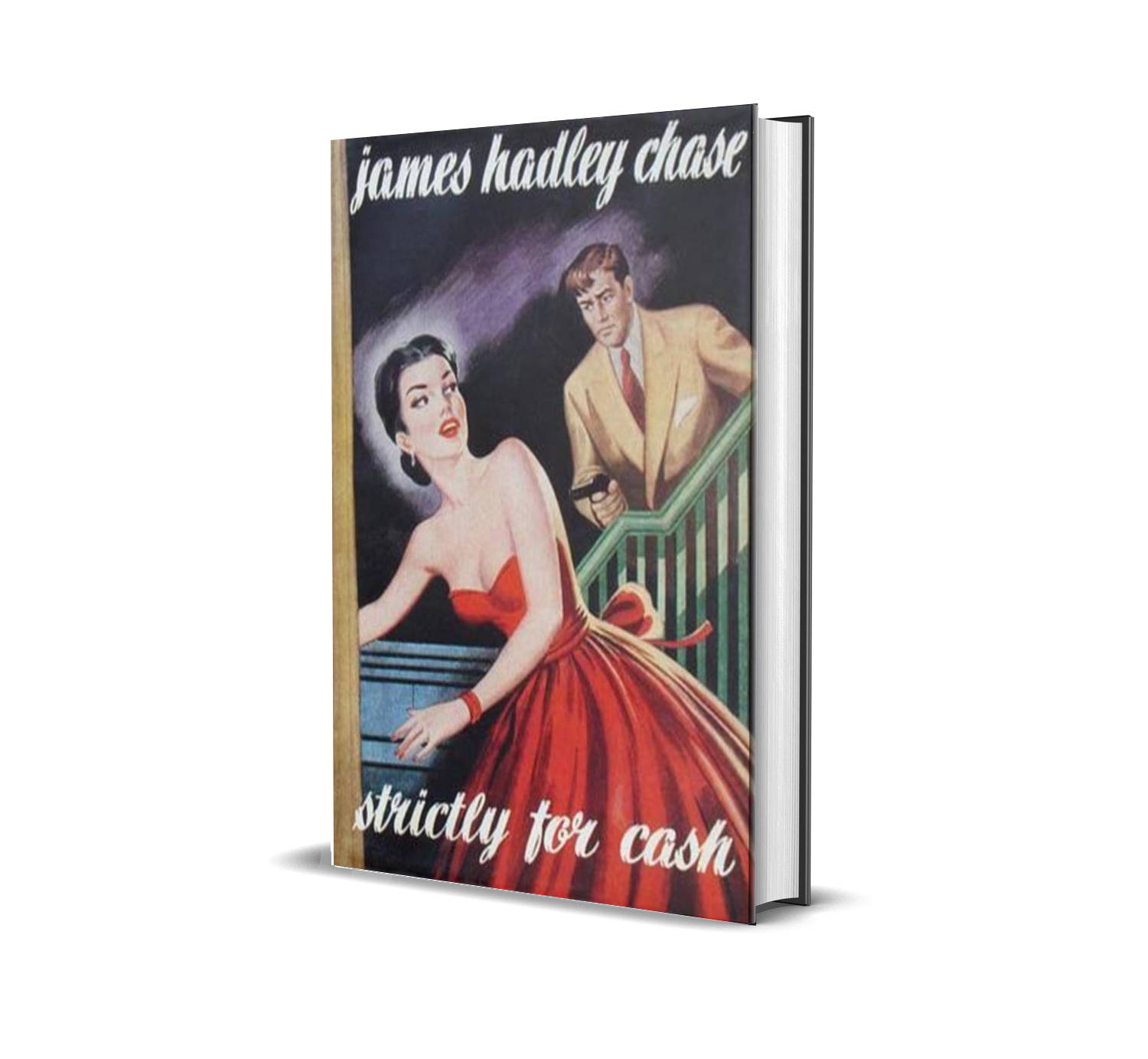 STRICTLY FOR CASH JAMES HADLEY CHASE