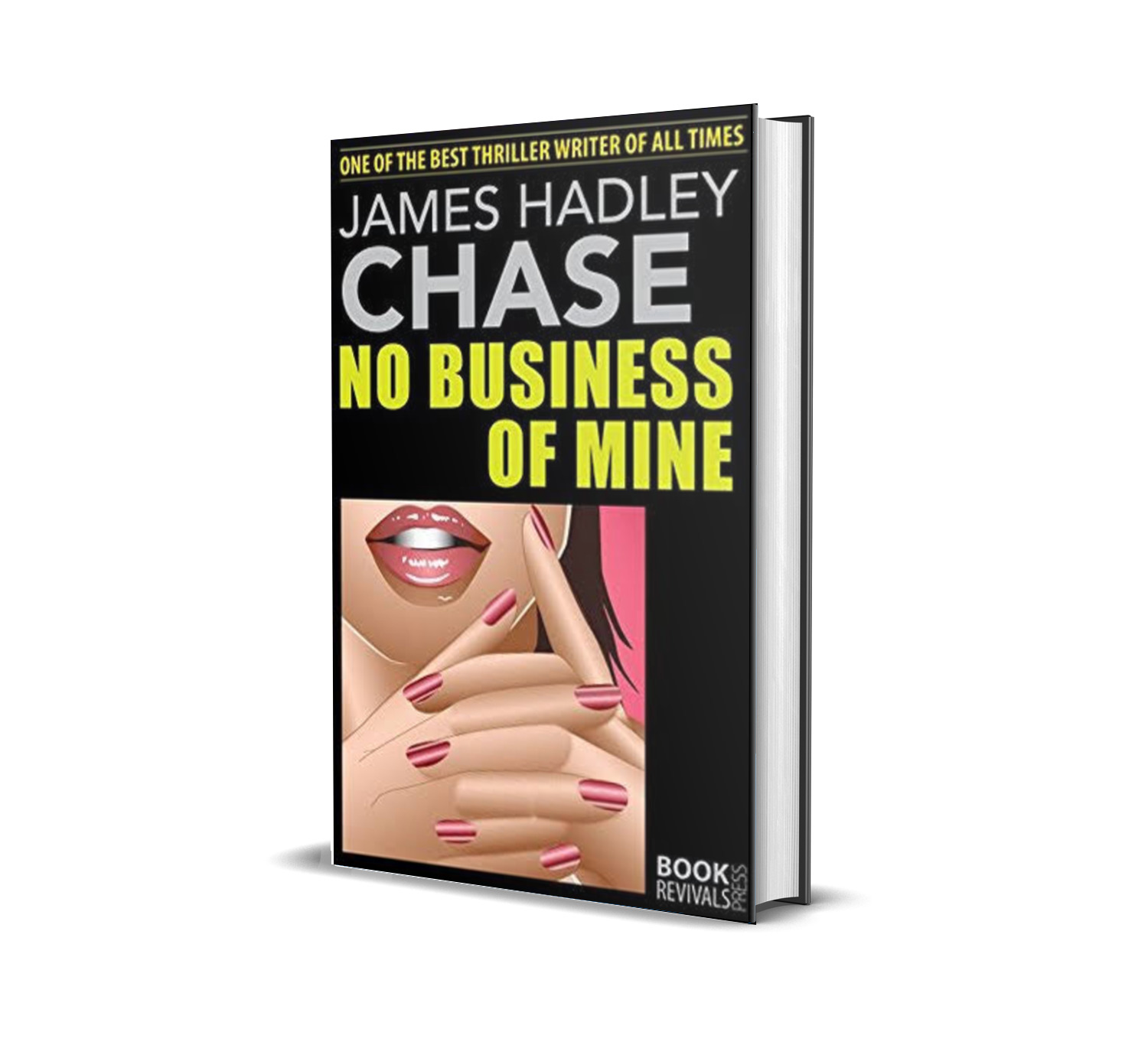NO BUSINESS OF MINE JAMES HADLEY CHASE