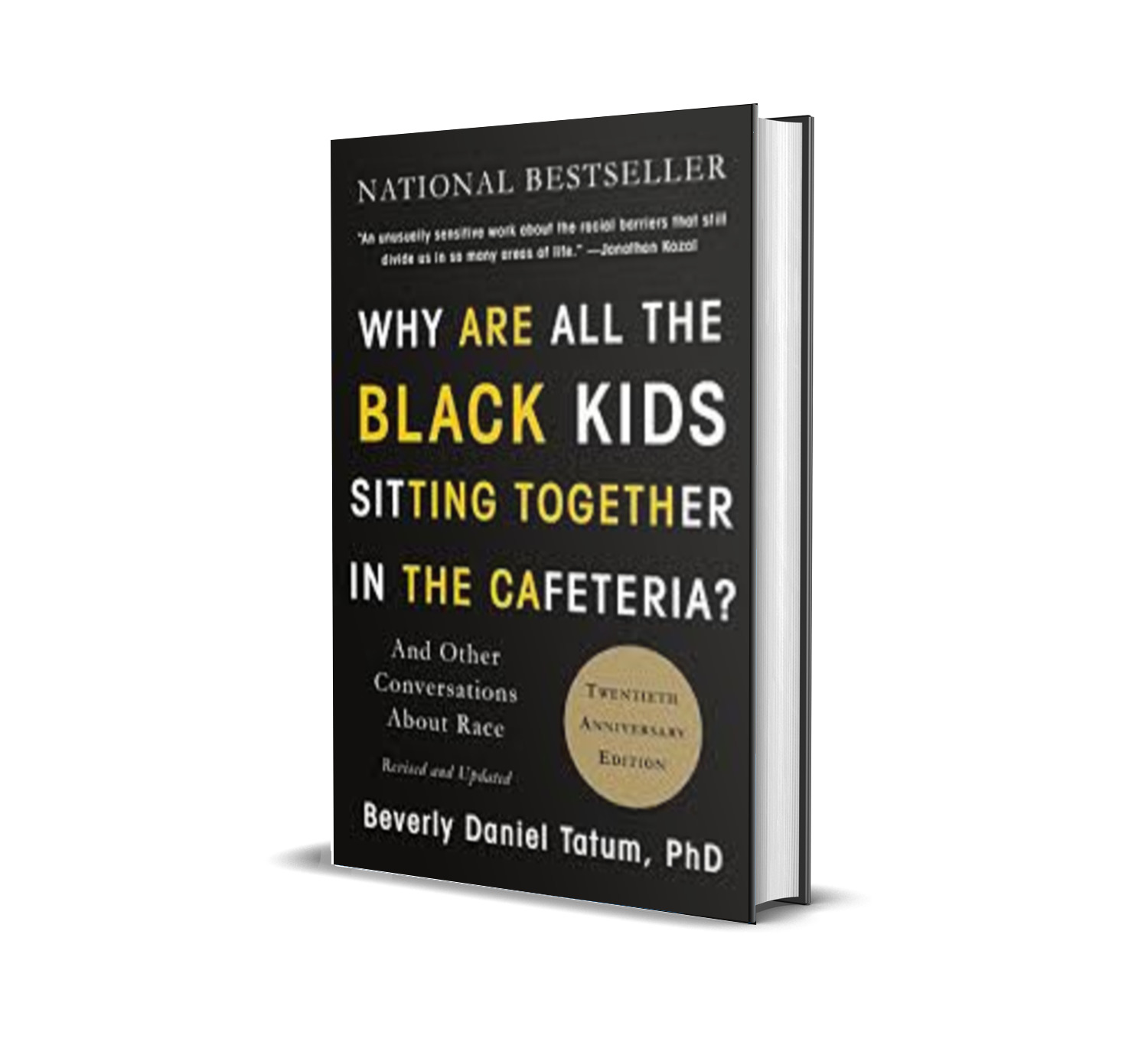 Why are all the black kids sitting in the cafeteri-Beverly Daniel Tatum