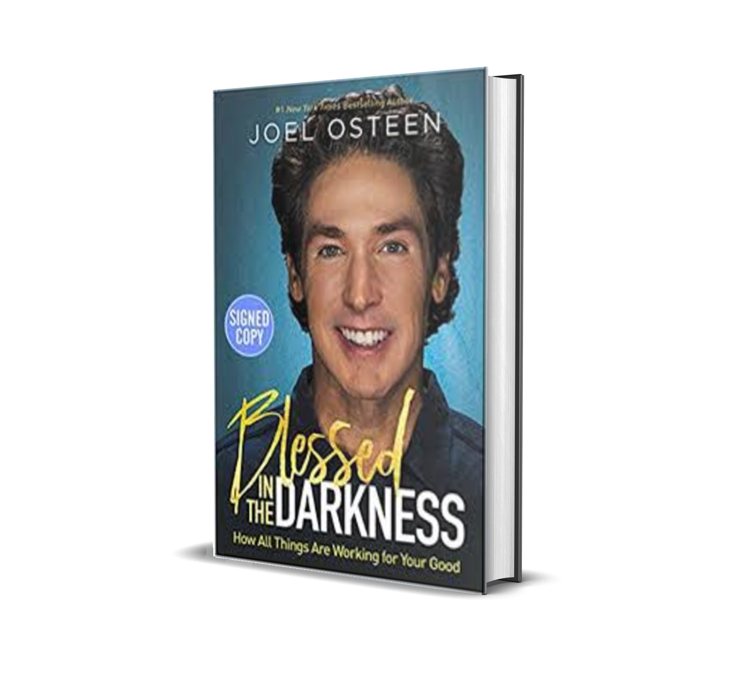 Blessed in the Darkness - Joel Osteen