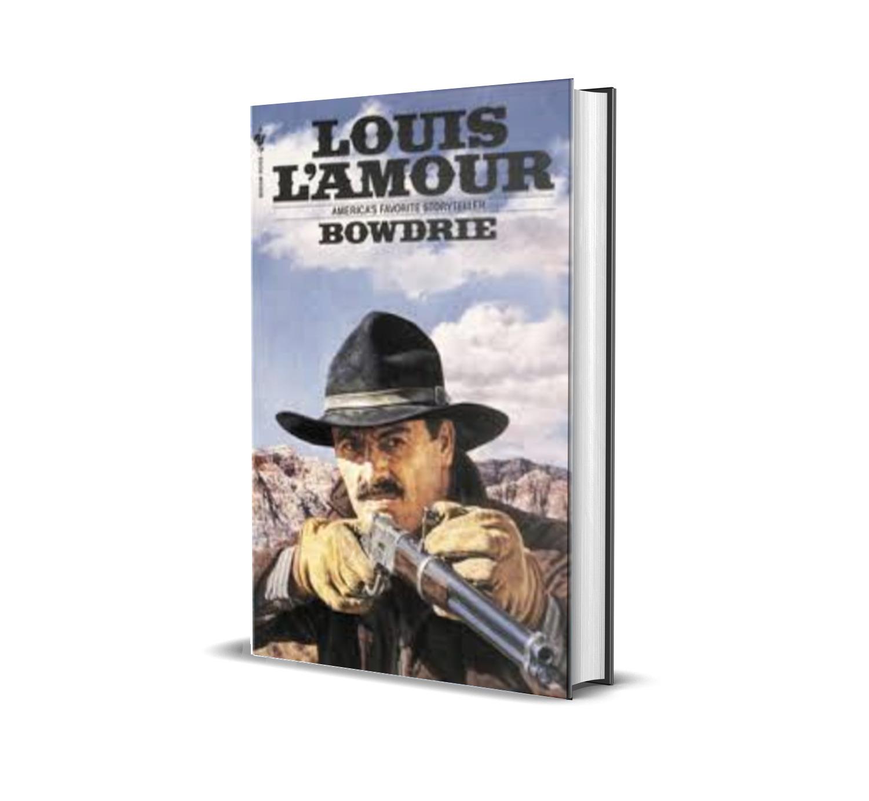Bowdrie-Louis LAmour