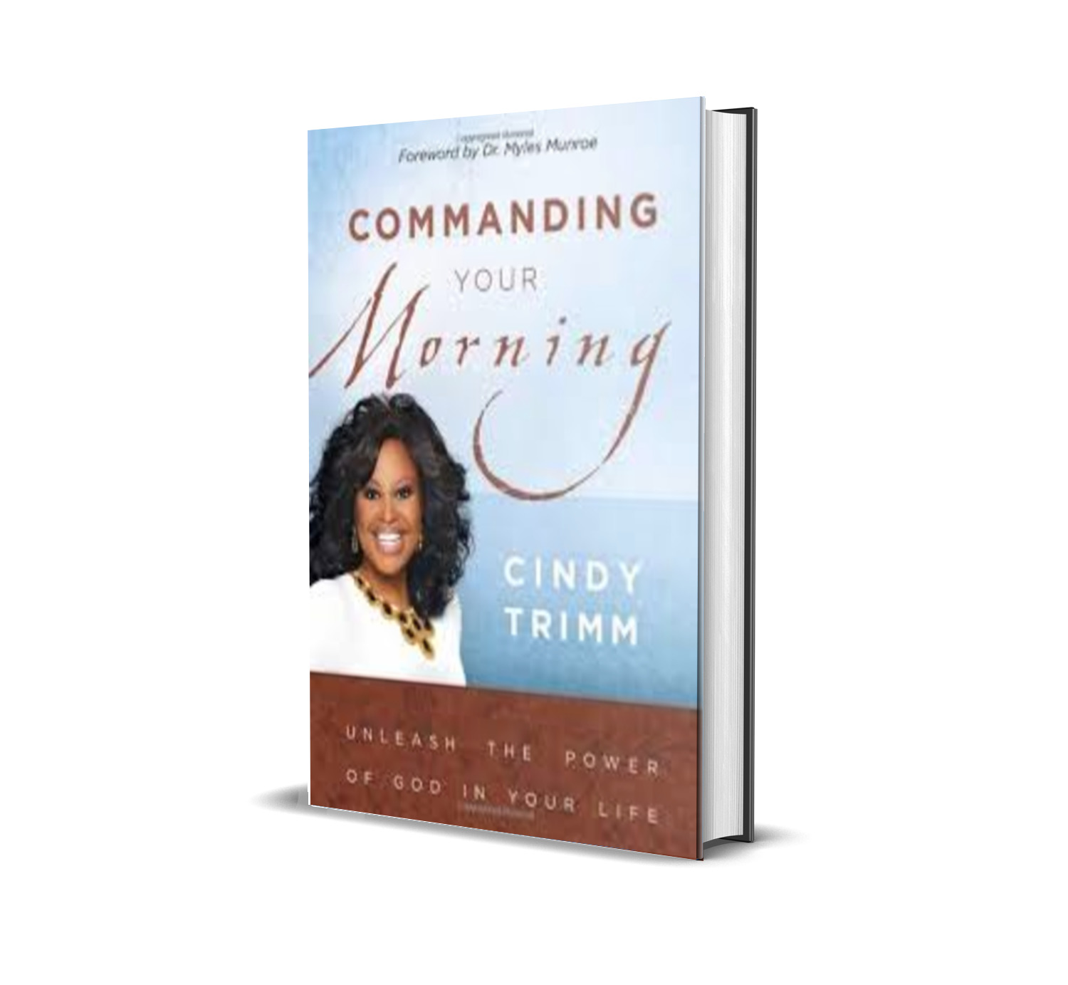COMMANDING YOUR MORNING - Cindy Trimm