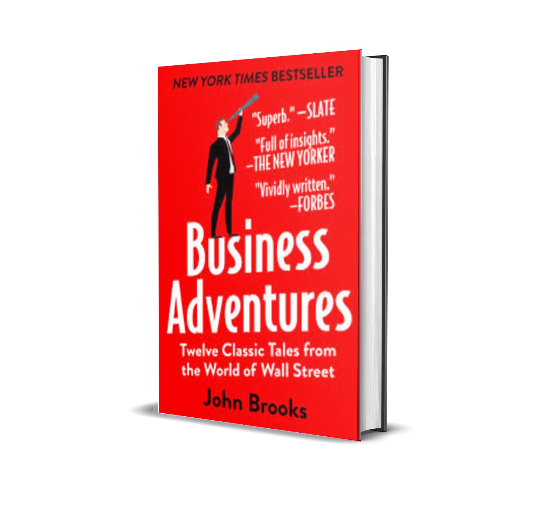 Business Adventures -John Brooks