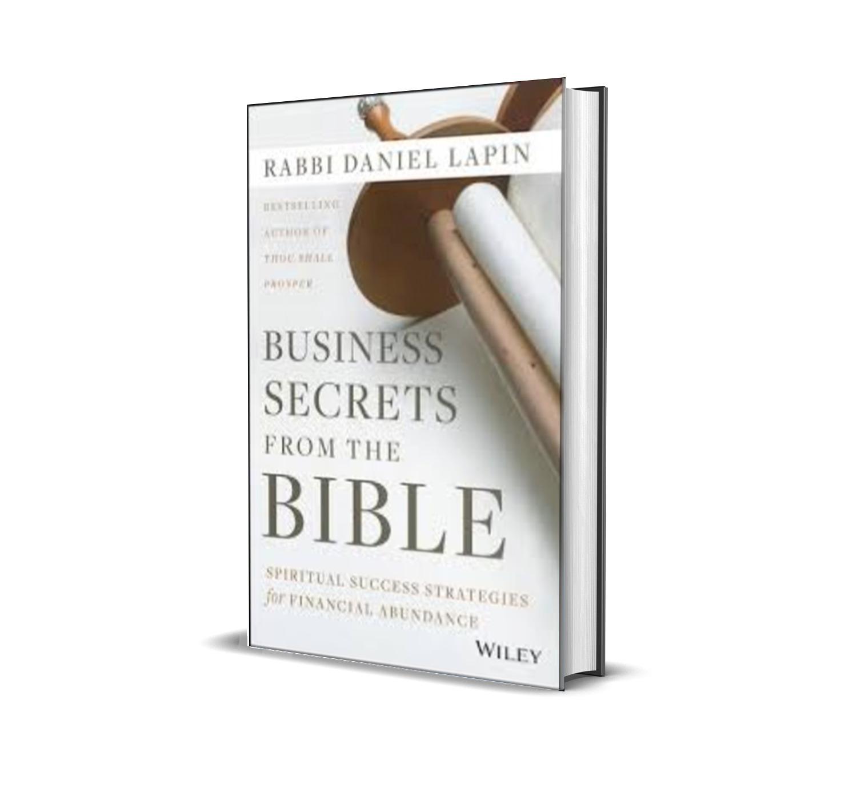 Business Secrets From The Bible - Rabbi Daniel Lapin