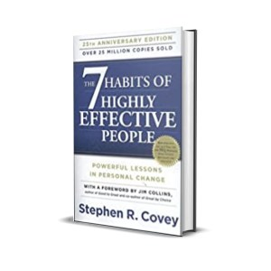 The 7 habits of highly effective people - Stephen Covey