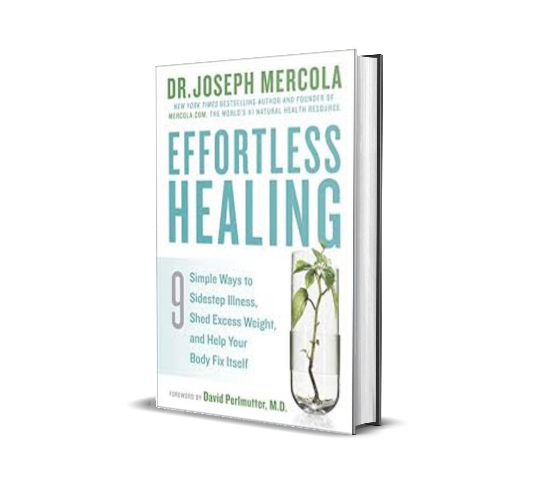 EFFORTLESS HEALING DR. JOSEPH MERCOLA