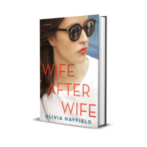 Wife after wife- Olivia Hayfield