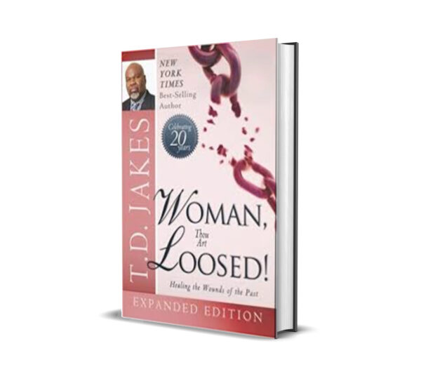 WOMAN THOU ART LOOSED T. D. JAKES