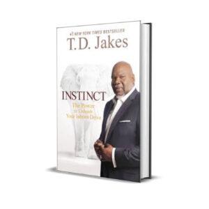 INSTINCT - Td Jakes