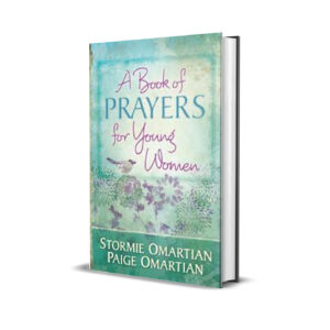 A BOOK OF PRAYERS FOR YOUNG WOMEN - STORMIE OMARTIAN