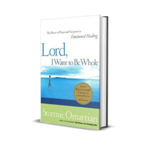 LORD I WANT TO BE WHOLE- STORMIE OMARTIAN