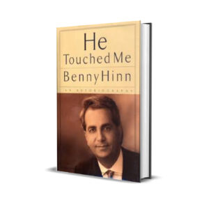 HE TOUCHED ME - BENNY HINN