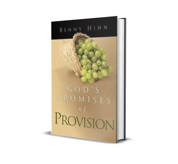 GOD'S PROMISE OF PROVISION BENNY HINN