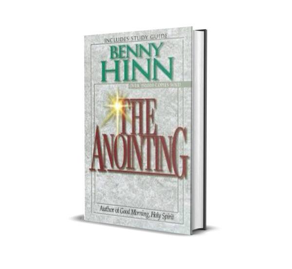 THE ANOINTING BENNY HINN