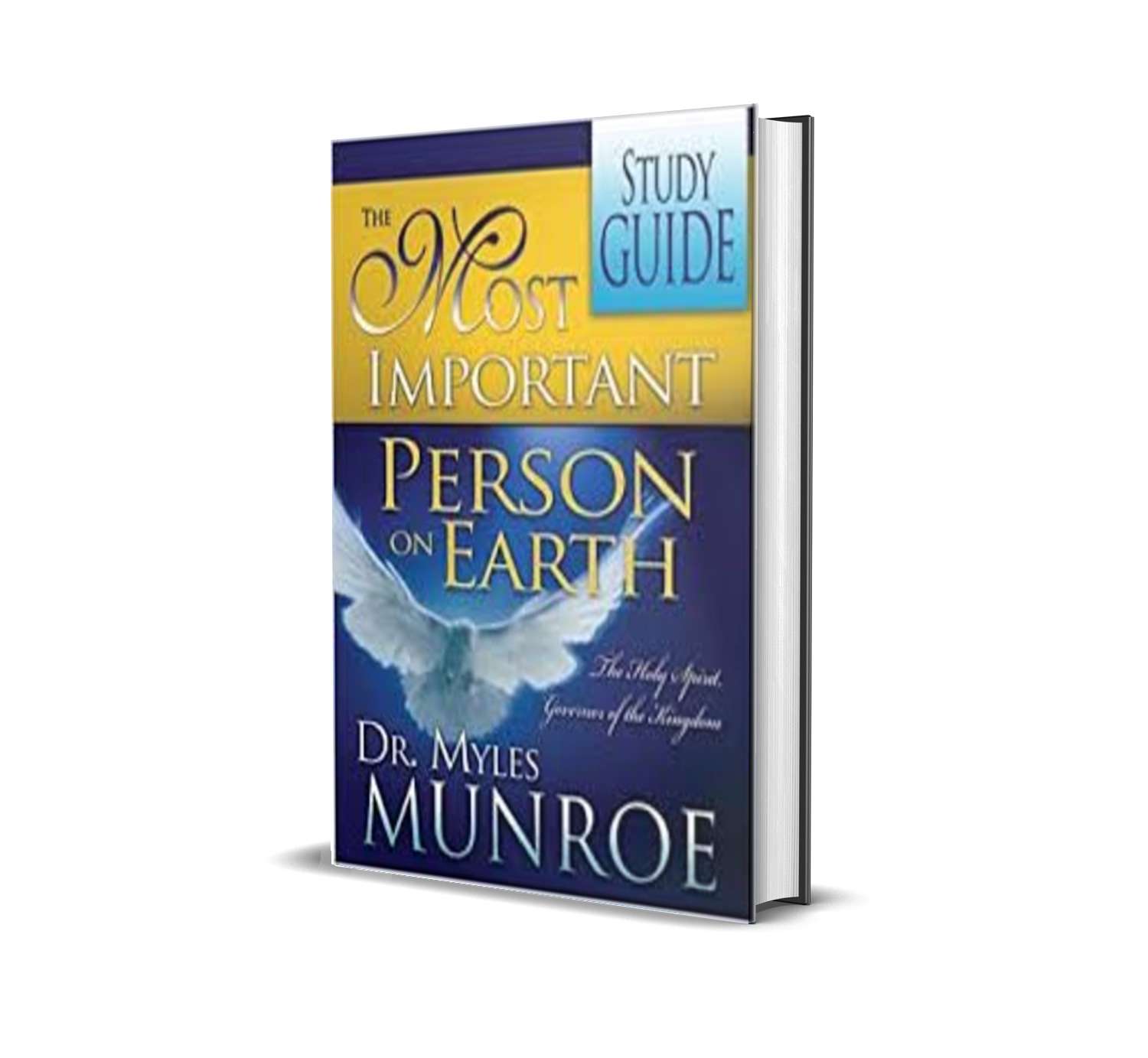THE MOST IMPORTANT PERSON ON EARTH MYLES MUNROE