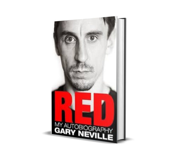 RED my autobiography - gary neville