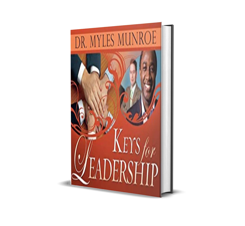 KEYS FOR LEADERSHIP MYLES MUNROE