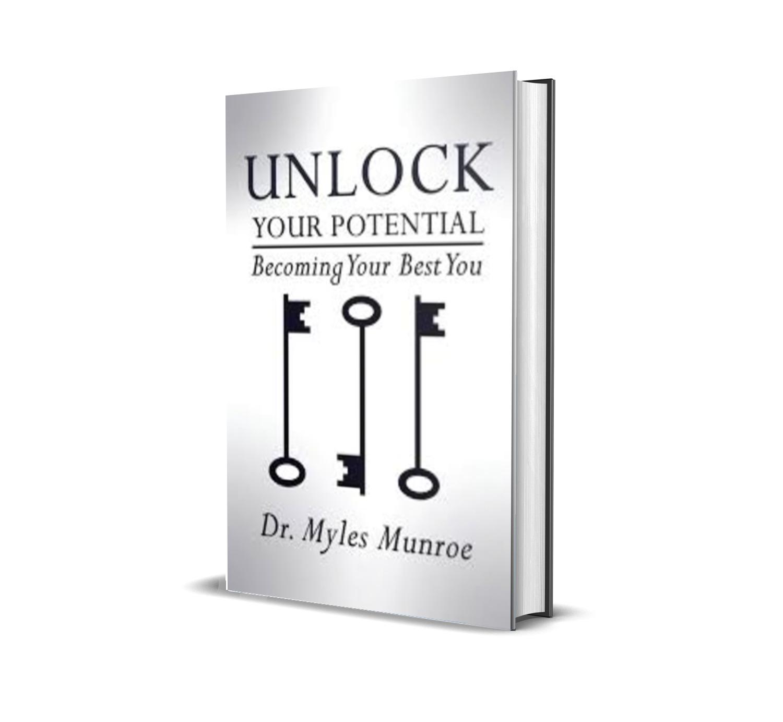 UNLOCK YOUR POTENTIAL - MYLES MUNROE